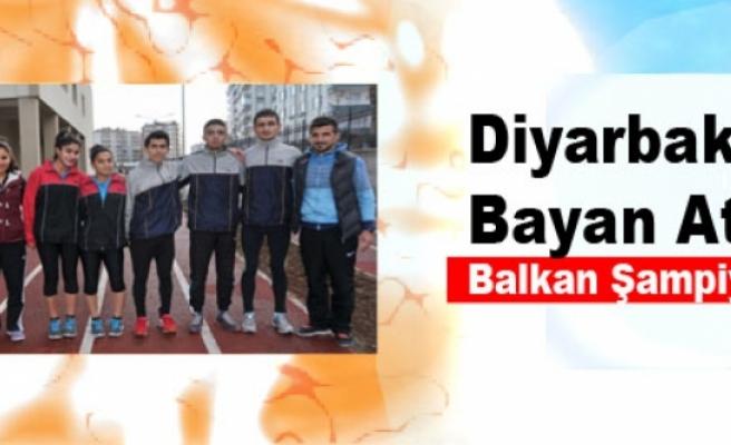 Diyarbakırlı Bayan Atlet Balkan Şampiyonu