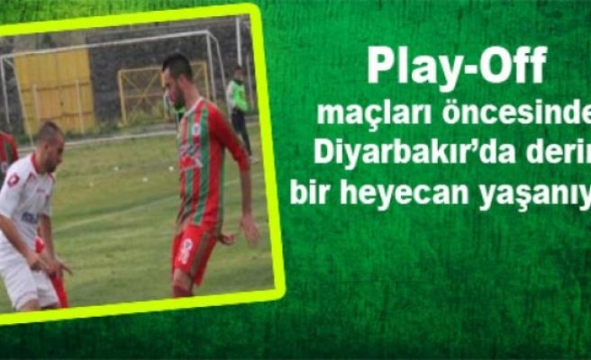 Diyarbakırspor'da Play Off Heyecanı
