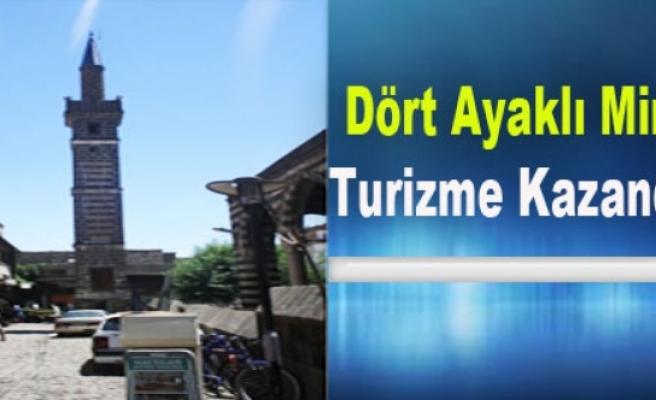 Dört Ayaklı Minare Turizme Kazandırıldı