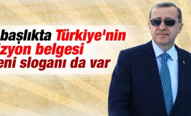 Erdoğan'ın yeni sloganı belli oldu