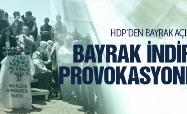 HDP: Bayrak indirme provokasyondur