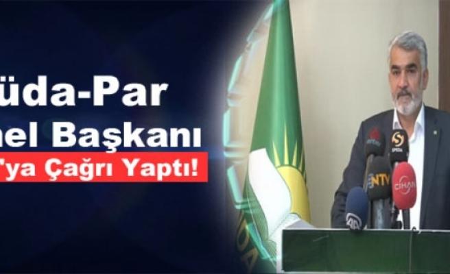 Hüda-Par Genel Başkanı PKK'ya Çağrı Yaptı!