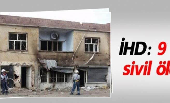 İHD: 9 ayda 72 sivil öldürüldü