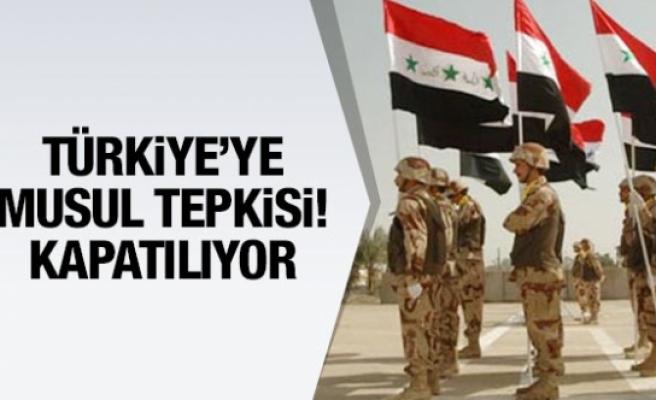 Irak'tan Türkiye'ye Musul tepkisi! Kapatılıyor