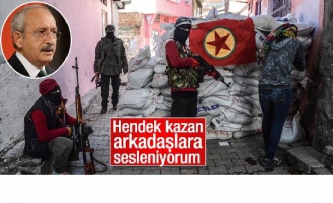 Kılıçdaroğlu hendek kazanları 'arkadaş' olarak niteledi