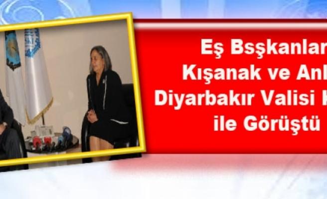 Kışanak ve Anlı, Diyarbakır Valisi Kıraç ile Görüştü