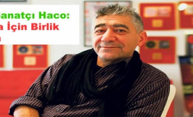 Kürt Sanatçı Haco: Rojava İçin Birlik Olalım
