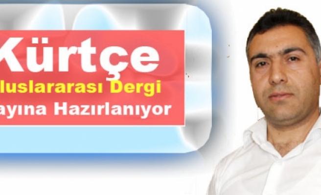Kürtçe  Uluslararası Dergi  Yayına Hazırlanıyor