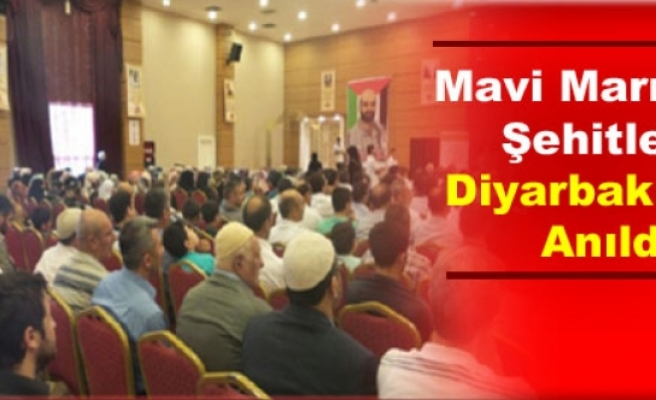 Mavi Marmara Şehitleri Diyarbakır'da Anıldı