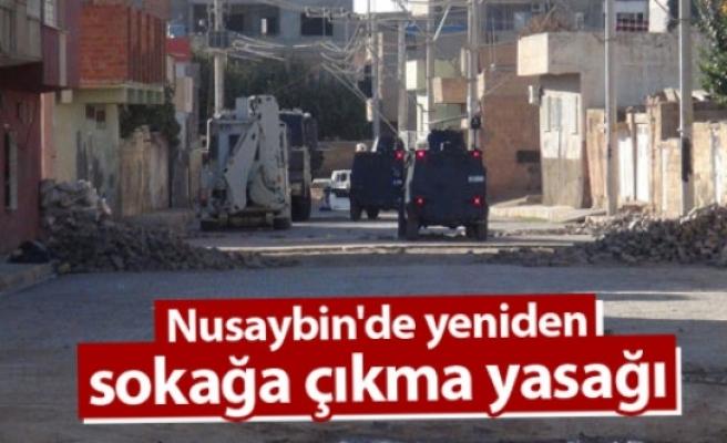 Nusaybin'de yeniden sokağa çıkma yasağı