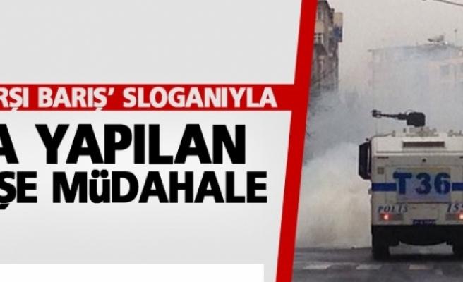 'Savaşa karşı barış' sloganıyla Sur'a yapılan yürüyüşe müdahale