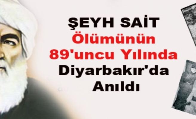 Şeyh Sait Ölümünün 89'uncu Yılında Diyarbakır'da Anıldı