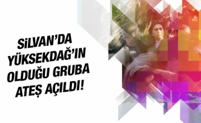 Silvan'da Figen Yüksekdağ'ın bulunduğu gruba ateş açıldı