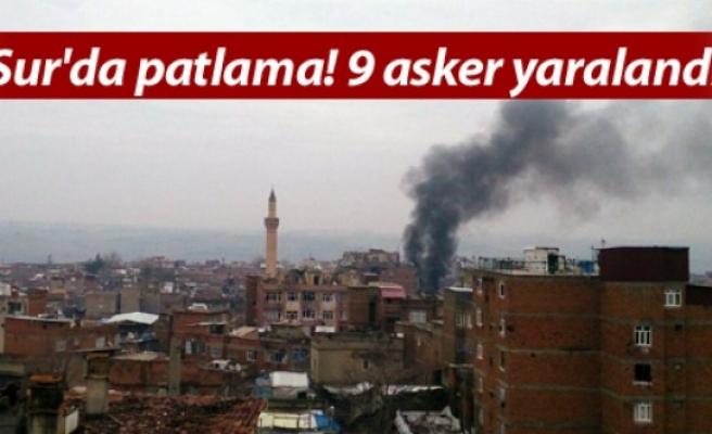 Sur'da patlama! 9 asker yaralandı