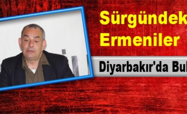 Sürgündeki Ermeniler Diyarbakır'da Buluşuyor