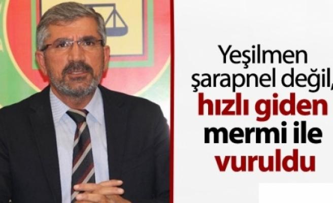 Tahir Elçi: Yeşilmen şarapnel değil, hızlı giden mermi ile vuruldu