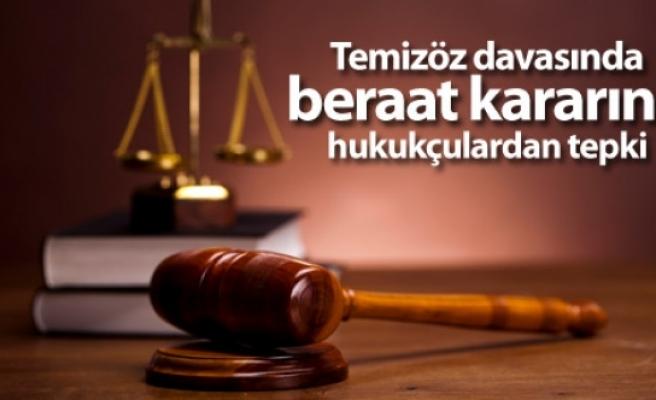 Temizöz davasında beraat kararına hukukçulardan tepki