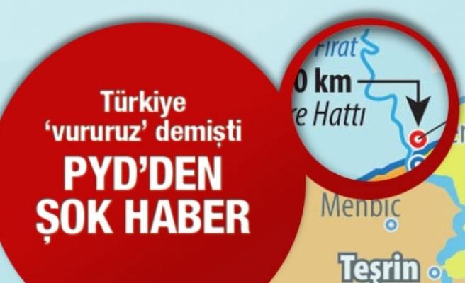 Türkiye vururuz demişti! PYD'den şok haber