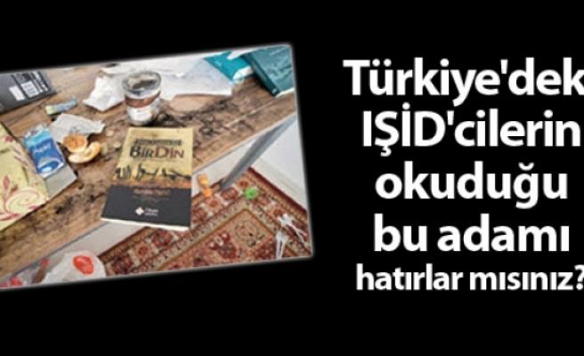 Türkiye'deki IŞİD'cilerin okuduğu bu adamı hatırlar mısınız?