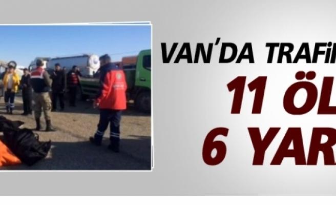 Van'da Kaza: 11 ölü, 6 yaralı