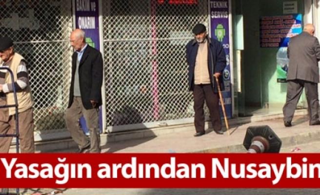 Yasağın ardından Nusaybin