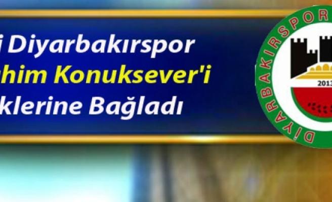Yeni Diyarbakırspor İbrahim Konuksever'i Renklerine Bağladı