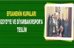 EFSANENİN KUPALARI GSYD'YE VE DİYARBAKIRSPOR'A...