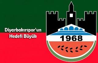 Diyarbakırspor'da Hedef Büyük