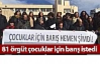 81 örgüt çocuklar için barış istedi