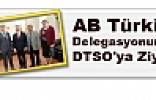 AB Türkiye Delegasyonundan DTSO'ya Ziyaret
