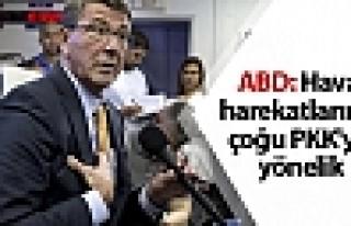 ABD: Hava operasyonlarının çoğu PKK'ye yönelik