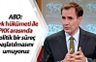 ABD: Politik bir süreç başlatılmasını umuyoruz
