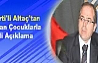 AK Parti'li Altaç'tan Kaçırılan Çocuklarla İlgili...