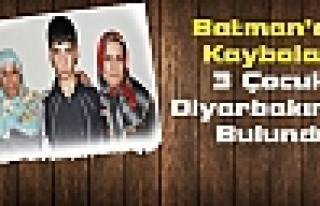 Batman'da Kaybolan 3 Çocuk Diyarbakır'da Bulundu