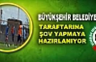 BÜYÜKŞEHİR BELEDİYESPOR TARAFTARINA ŞOV YAPMAYA...