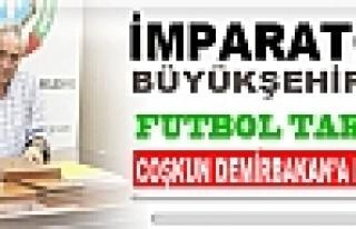 Büyükşehir Belediyespor'de Coşkun Demirbakan Dönemi..