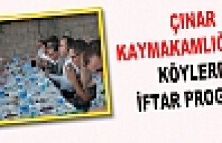 ÇINAR KAYMAKAMLIĞINDAN KÖYLERDE İFTAR PROGRAMI...