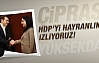 Çipras: HDP'nin mücadelesini hayranlıkla izliyoruz!