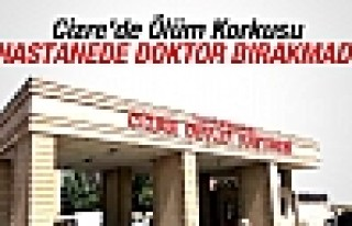 Cizre'de Ölüm Korkusu Doktor Bırakmadı