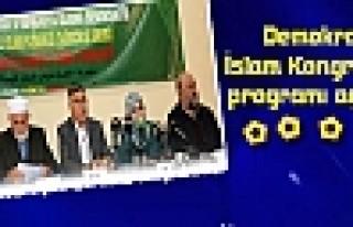 Demokratik İslam Kongresi'nin programı açıklandı