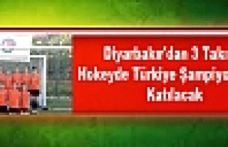 Diyarbakır'dan 3 Takım, Hokeyde Türkiye Şampiyonasına...