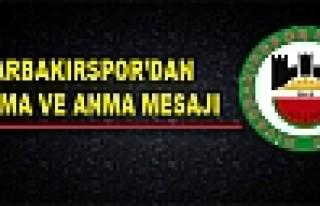 DİYARBAKIRSPOR'DAN KUTLAMA VE ANMA MESAJI
