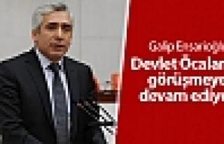 Galip Ensarioğlu: Devlet Öcalan'la görüşmeye...