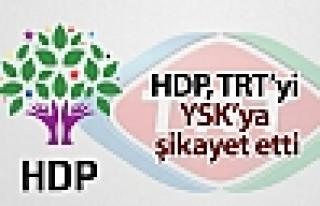 HDP, TRT'nin muhalif partilere yer vermemesini YSK'ye...