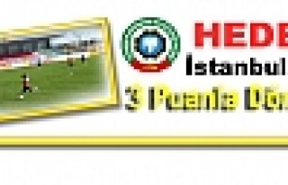 Hedef İstanbul'dan 3 Puanla Dönmek