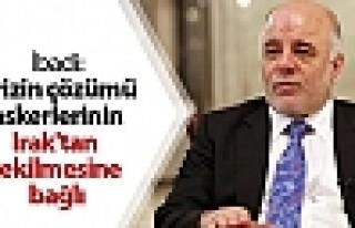 İbadi: Krizin çözümü askerlerinin Irak'tan çekilmesine...