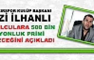 İLHANLI'DAN DİYARBAKIRSPOR ŞAMPİYONLUK PRİMİ...