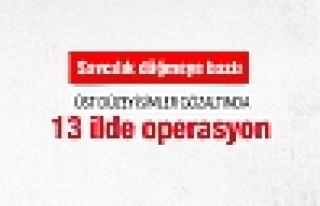 İstanbul merkezli 13 ilde paralel yapı operasyonu