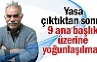 Öcalan: Yasa çıktıktan sonra 9 ana başlık üzerine...