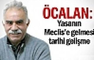 Öcalan: Yasanın Meclis'e gelmesi tarihi gelişme